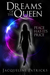 Dreams of the Queen (The Brajj, #1)