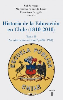 Historia de la Educación en Chile (1810-2010), Tomo II: La Educación Nacional