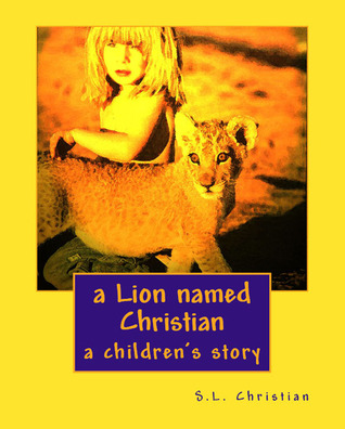 a Lion named Christian