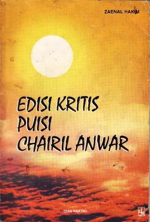 Edisi Kritis Puisi Chairil Anwar by Zaenal Hakim