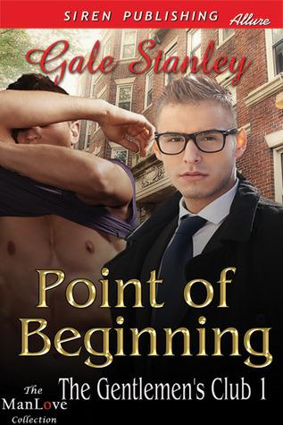 Point of Beginning (The Gentlemen's Club, #1)