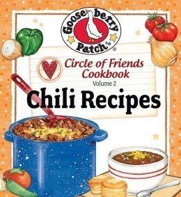 Chili Recipes (Circle of Friends Cookbook Vol. 2)