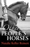 Other People's Horses (Alex and Alexander #2)