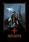Monastyr: Fabularna gra dark fantasy