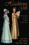 Headstrong Girls: A bit of mystery, a bit of love, all inspired by Jane Austen