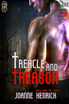 Treacle and Treason by JoAnne Kenrick