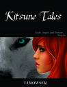 Kitsune Tales by T.J. Rowser