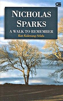 A Walk to Remember: Kan Kukenang Selalu