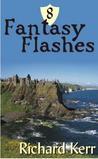 8 Fantasy Flashes
