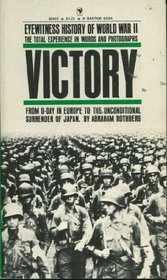Victory - Eyewitness History of World War II