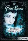 Dunkles Versprechen (Blood Romance, #2)