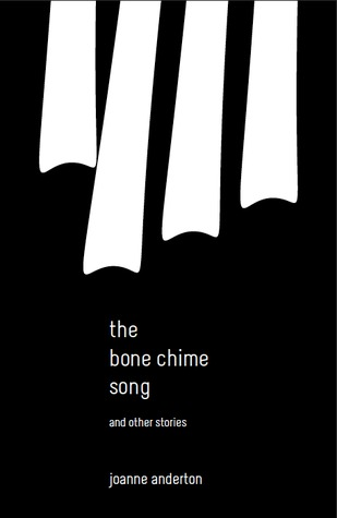 The Bone Chime Song and Other Stories