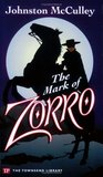The Mark of Zorro (Townsend Library Edition)