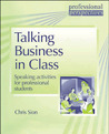 Talking Business in Class by Chris Sion