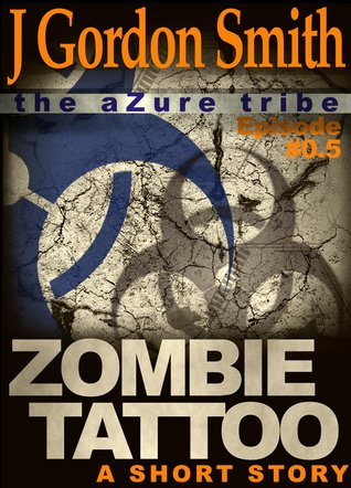 Zombie Tattoo (The aZure tribe, #0.5)