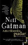 Amerikanska gudar by Neil Gaiman
