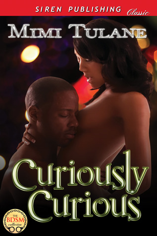 Curiously Curious (Mackenzie Dominants 1)