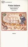 Fiabe italiane raccolte e trascritte da Italo Calvino. Volume 1