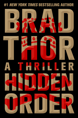 Image result for Hidden Order by Brad Thor