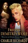 Freeing Demitri's Wolf (Wolves of Stone Ridge #17)