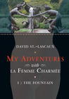 The Fountain: My Adventures with la Femme Charmee