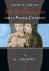 Her Secret: My Adventures with la Femme Charmee
