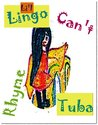 Li'l Lingo Can't Rhyme Tuba by Jori Sams
