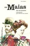 Os Maias by José Maria de Eça de Queirós