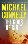 The Gods of Guilt (Mickey Haller, #6; Harry Bosch Universe, #24)