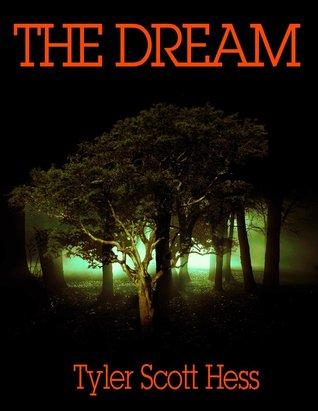 The Dream (Dream Saga, #1)