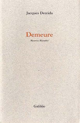 Demeure : Maurice Blanchot
