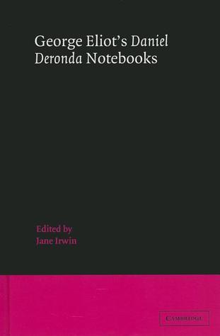 Daniel Deronda Notebooks
