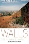 Walls: Travels Along the Barricades