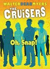 Oh, Snap! by Walter Dean Myers