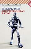 Joe Protagoras è vivo