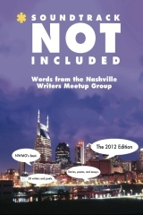 Soundtrack Not Included: Words From the Nashville Writers Meetup Group