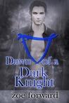 Dawn of a Dark Knight (Scimitar Magi, #1)
