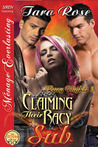 Claiming Their Racy Sub by Tara  Rose