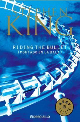 Montado en la Bala [Riding the Bullet]