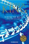 Montado en la Bala [Riding the Bullet] by Stephen King