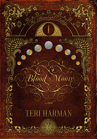 Blood Moon (The Moonlight Trilogy, #1)