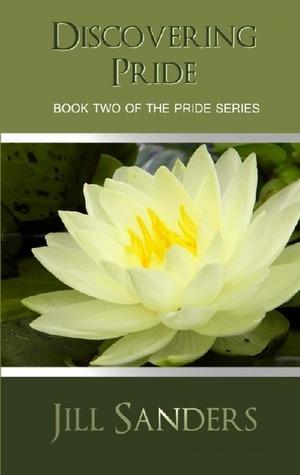 Ebook Discovering Pride by Jill Sanders DOC!