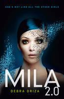 Ebook Mila 2.0 by Debra Driza PDF!