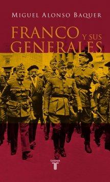 Franco y sus Generales