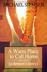 A Warm Place to Call Home by Michael Siemsen