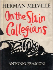 On the Slain Collegians: Selections from the Poems of Herman Melville