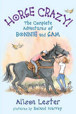 Horse Crazy: the complete adventures of Bonnie and Sam