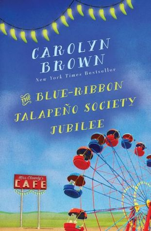 The Blue-Ribbon Jalapeno Society Jubilee (The Cadillac Series #1)