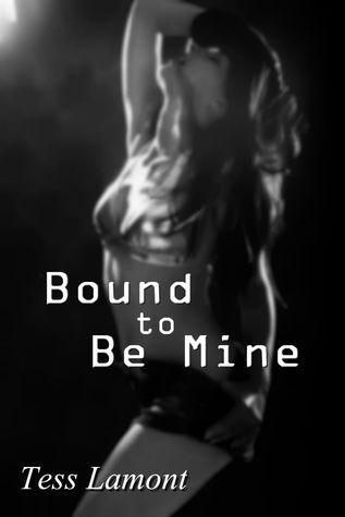 Bound To Be Mine