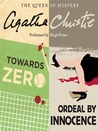Towards Zero / Ordeal by Innocence by Agatha Christie